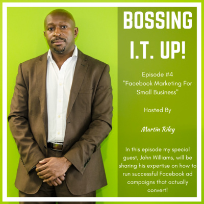 Episode #4: Facebook Marketing For Small Business