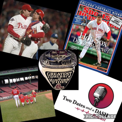 Two Dates and a Dash Podcast Episode 36: MLB Legend, 3 Time