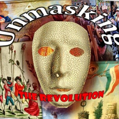 Unmasking the Revolution - Episode 2