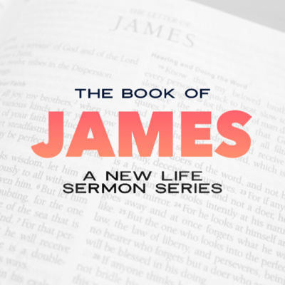 The Book of James Pt  2: Just Do It by New Life Church