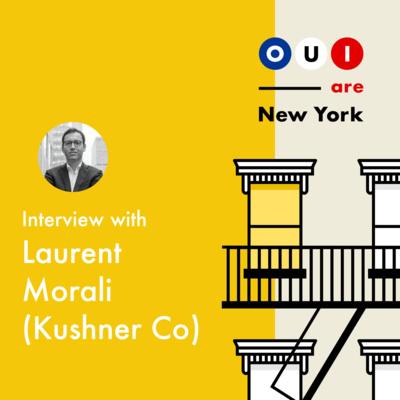 Laurent Morali (Kushner Companies) : Le President du Groupe Immobilier de la Famille Kushner est un Français