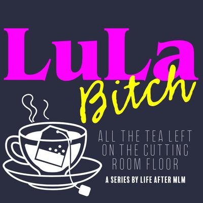 """Episode 55 - LuLaBitch - """"Melissa"""" - Part 2"""