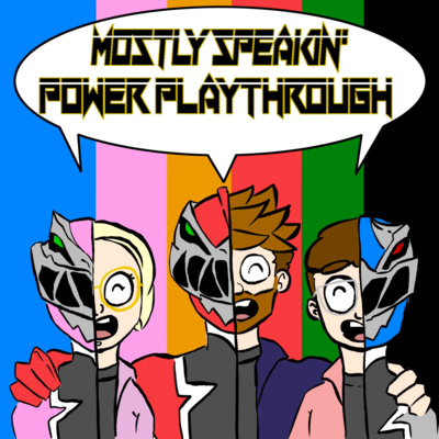 Episode 74 - Mostly Speakin' Power Playthrough by Power Playthrough