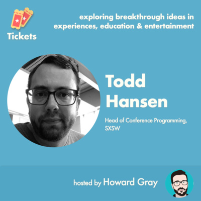 SXSW's Todd Hansen on live event programming and spotting talent & trends