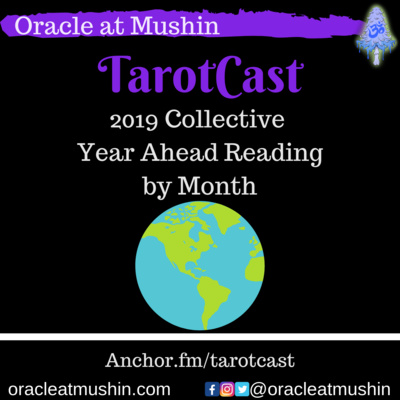 Month by Month Tarot Reading - 2019 - Year Ahead Reading for the collective