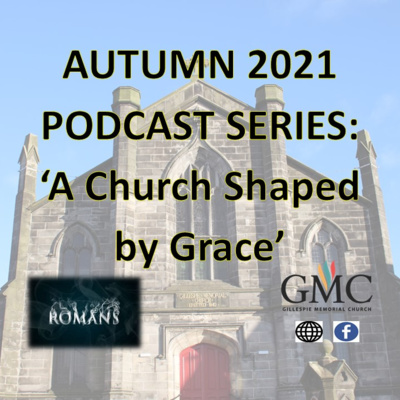 The Submission of Love, from the Sermon Series 'A Church Shaped by Grace'