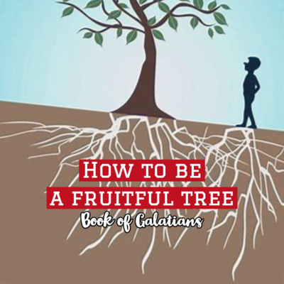 How to be a fruitful tree
