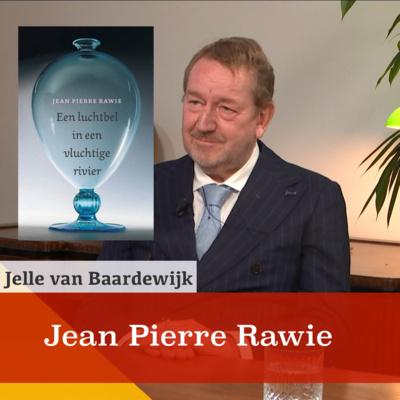 """""""U schrijft prachtige sonnetten, maar wat doet u eigenlijk?"""" Een gesprek met Jean Pierre Rawie"""