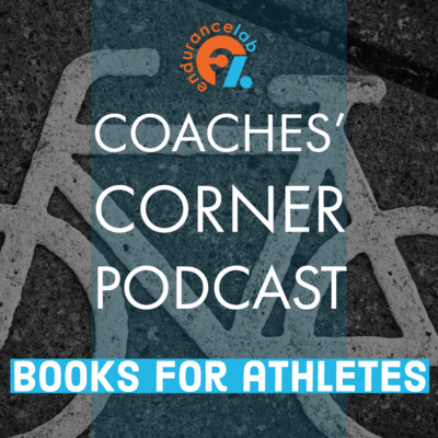Coaches Corner 64 - Favorite Books for Athletes