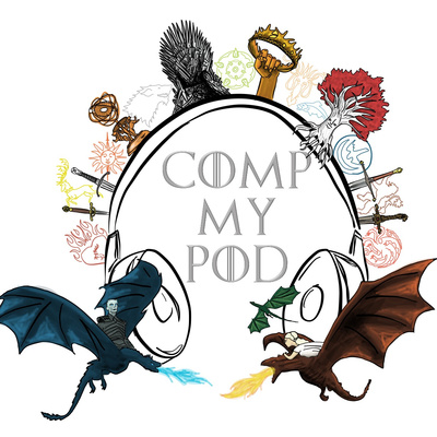 Game of Thrones S3 Episode 44 by Comp My Pod • A podcast on Anchor