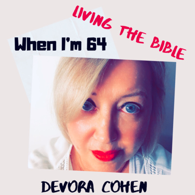 When I'm 64: Living The Bible • A podcast on Anchor