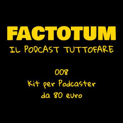 008 - Kit per podcaster da 80 Euro