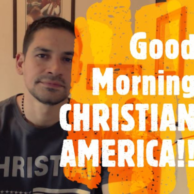 Good Morning Christian America! • A podcast on Anchor