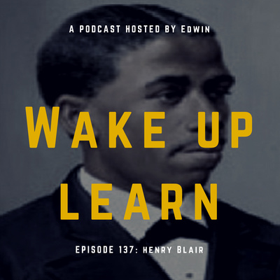 Henry Blair Invented The Seed Planter Ep 138 By Wake Up Learn A