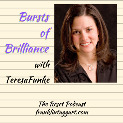 Bursts of Brilliance™ with Author Teresa Funke