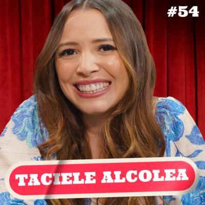 TACIELE ALCOLEA - PODDELAS #054