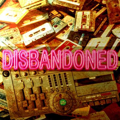Disbandoned