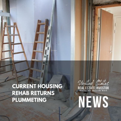 Current Housing Rehab Returns Plummeting