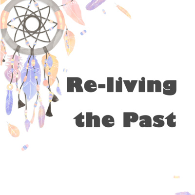 Re-living the Past!