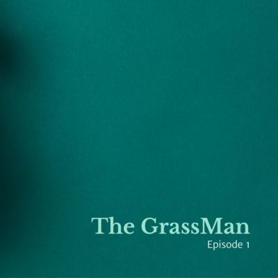 Grassman Episode 1(Trailer)