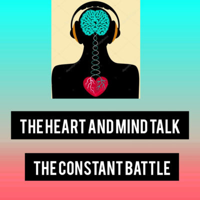 The Heart and Mind Talk