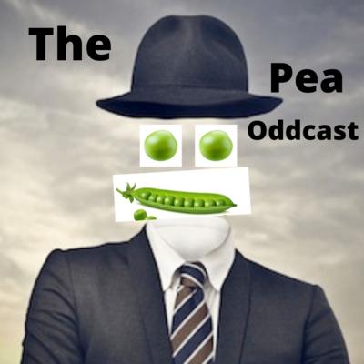 The Pea Oddcast