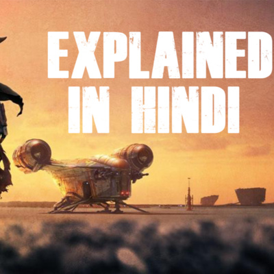 The Mandalorian Explained In Hindi | Episode 1 Recap by Nerdhaunt • A  podcast on Anchor