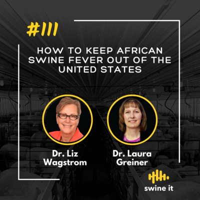 How to keep African Swine Fever out of the United States - Dr. Liz Wagstrom