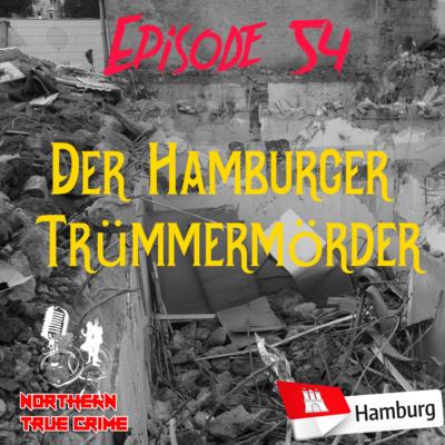 #54 Der Hamburger Trümmermörder