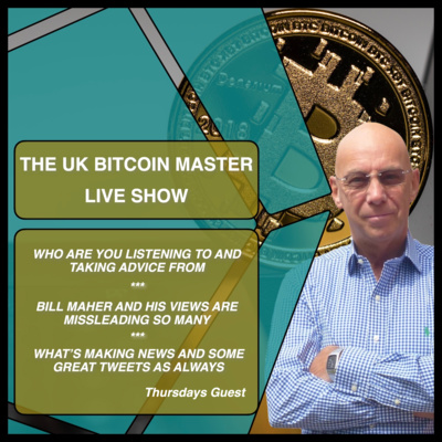 WHO ARE YOU LISTENING TO, BILL MAHER HAS IT ALL WRONG AND IS MISLEADING SO MANY... AND MUCH MORE! by The UKBitcoinMaster Podcast Series • A podcast on Anchor