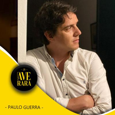 4 - Decidi parar para pensar... e experimentar coisas novas! - com Paulo Guerra