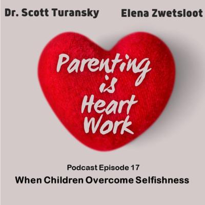 17. When Children Overcome Selfishness