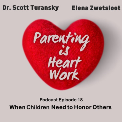 18. When Children Need to Honor Others