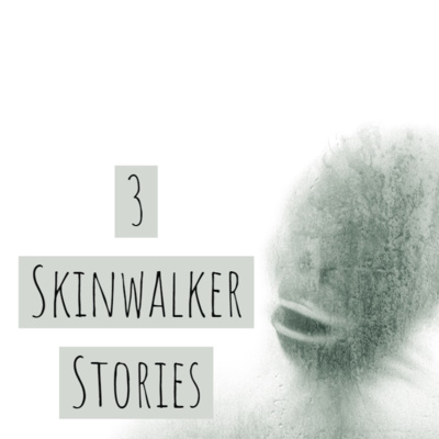 3 Skinwalker Stories by Creepy Stories by Devil'sGaze • A podcast on