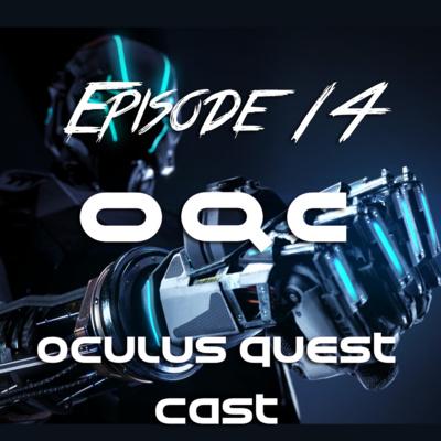 Episode 14 - Espire 1 Developer Interview by Oculus Quest