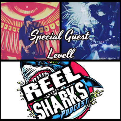 Reel Sharks - [Special Guest] - Rap Artist Levell by Reel