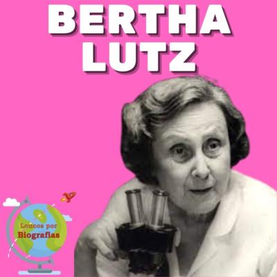 "Biografia: BERTHA LUTZ - Educadora, Bióloga, Diplomata, Sufragista - ""A Mãe do Feminismo no Brasil""."