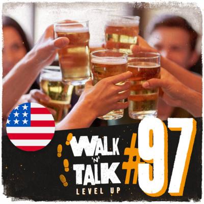 Walk 'n' Talk Level Up #97 - A change of plans