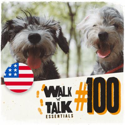 Walk 'n' Talk Essentials #100 - Um dia especial