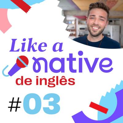 Like a Native #03 - Gírias e expressões do baseball