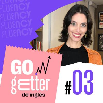Go Getter #03 - Como ser educado no ambiente de trabalho