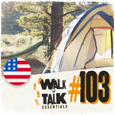 """Walk 'n' Talk Essentials #103 - Que """"campista"""" novato!"""