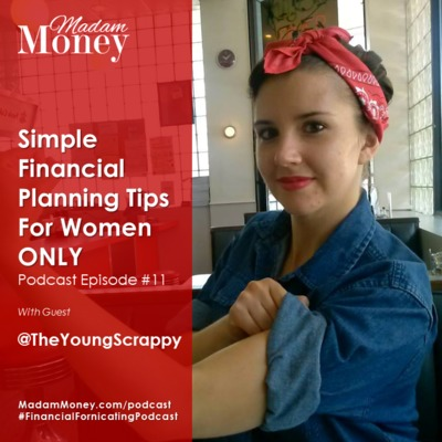 #11 - Simple Financial Planning Tips for Women ONLY!