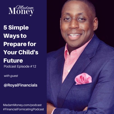 #12 - 5 Simple Ways to Prepare for Your Child's Future