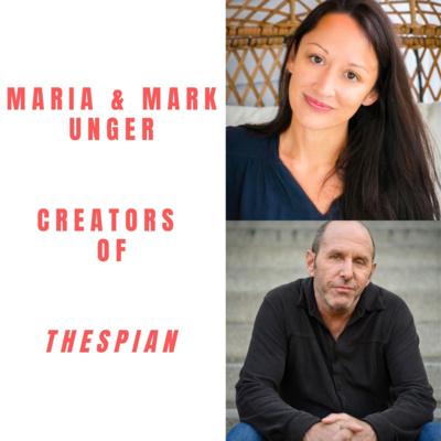 Thespian Creators Maria & Marc Unger