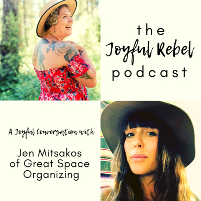 Episode 22: Organizing, Alter Egos, and Being a Soldier of Love with Jen Mitsakos