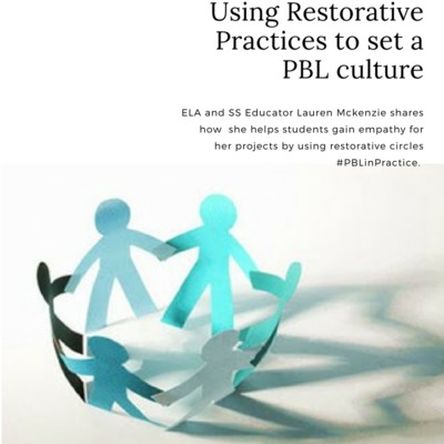 Restorative Practices + ELA: Creating the culture to get the most out of student writing