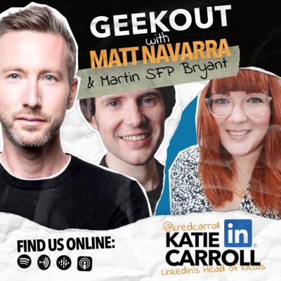 19. LinkedIn's unusual approach to news on social media, with Katie Carroll