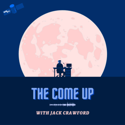 """Artwork for episode """"The Come Up"""""""