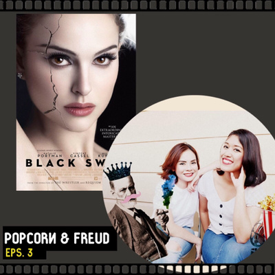 Case 3 Black Swan 2010 By Popcorn Freud A Podcast On Anchor